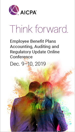 Employee Benefit Plans Accounting, Auditing and Regulatory Update 2019