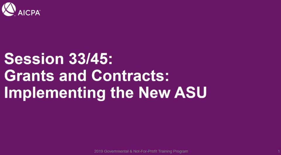 Implementation of ASU 2018-08 Accounting for Grants & Contracts (Repeat of GOV1933)