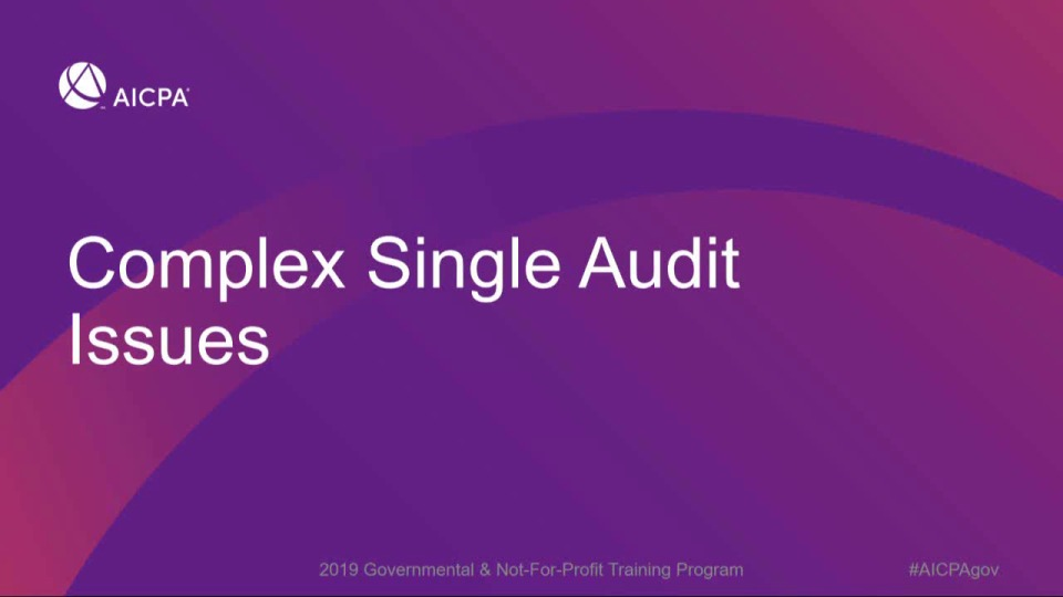 Complex Single Audit Issues