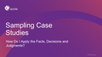 Sampling Case Studies: How Do I Apply the Facts, Decisions & Judgements?