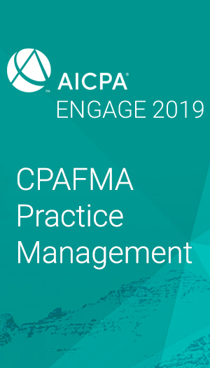 CPAFMA National Practice Management (as part of AICPA ENGAGE 2019)