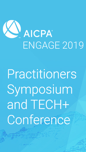 Practitioners Symposium and TECH+ Conference (as part of AICPA ENGAGE 2019)