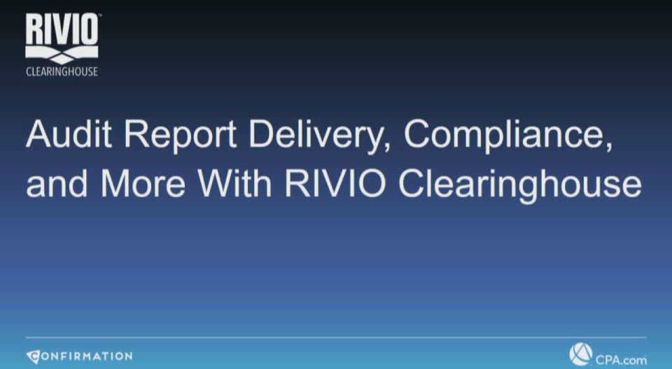 Audit Report Delivery, Compliance, and More with RIVIO Clearinghouse