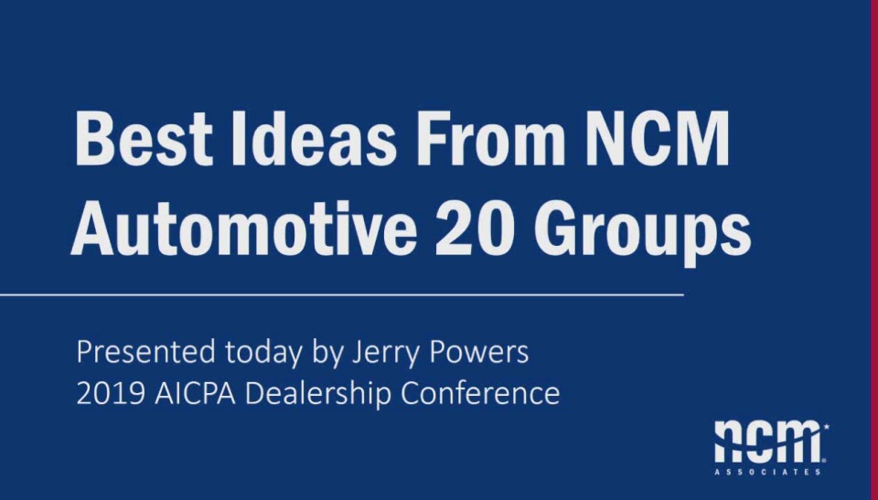 Best Ideas From NCM Associates Automotive 20 Groups