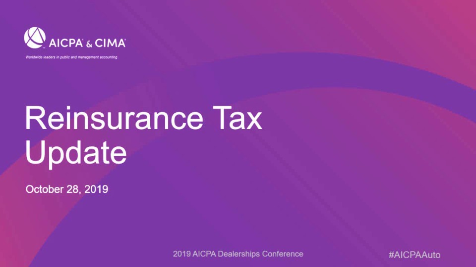 Reinsurance - Questions for Insurance Administrators and Tax Update