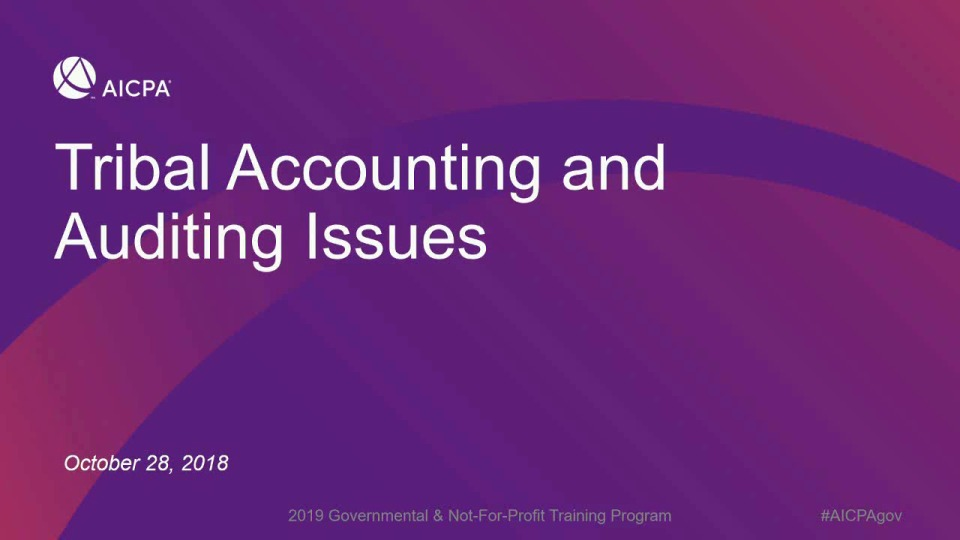 Unique Considerations in Applying GAAP to Tribal Entities
