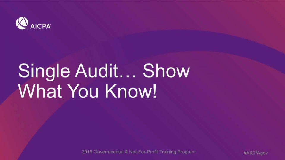 Single Audits: Show What You Know