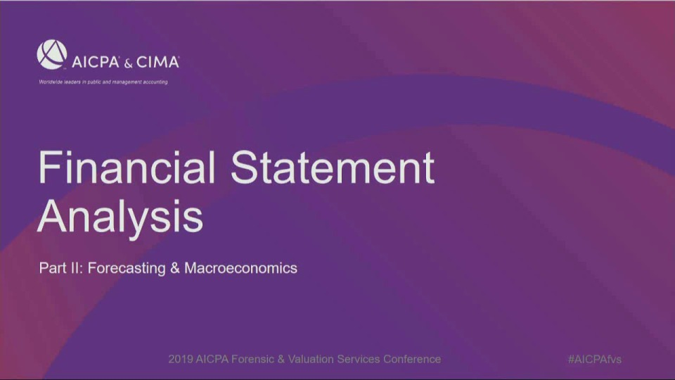 Financial Statement Analysis: Forecasting & Macroeconomics