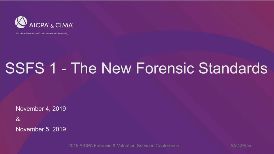 SSFS 1 - The New Forensic Standards (Repeated in Session 39)
