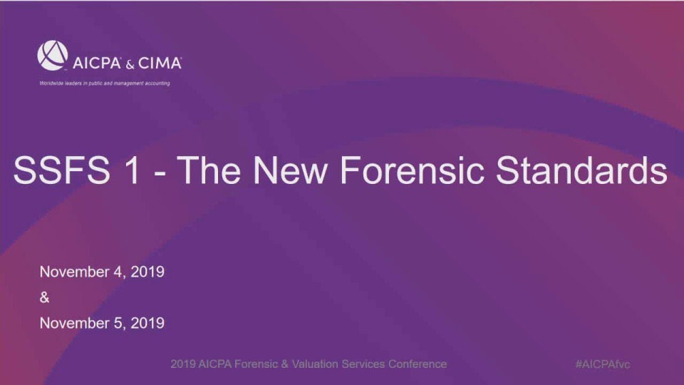 SSFS 1 - The New Forensic Standards (Repeat of Session 19)