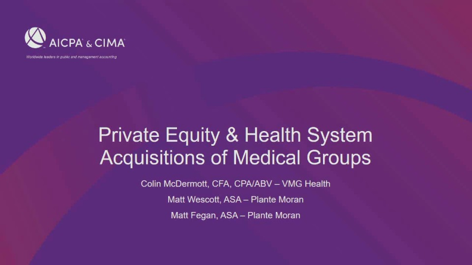 Navigating Physician Acquisitions - Private Equity & Health System Buyers