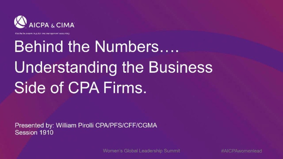 Behind the Numbers….Understanding the Business Side of CPA Firms