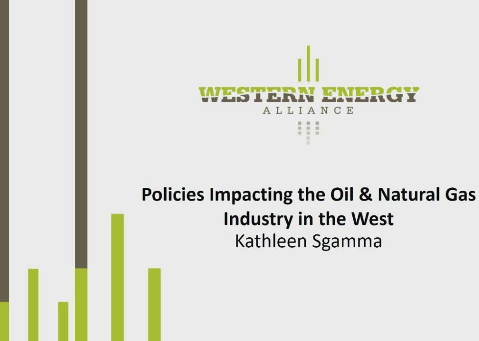 Policies Impacting the Oil & Natural Gas Industry in the West