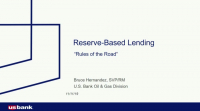 Reserve Based Lending in 55 Minutes or Less!