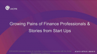 Growing Pains of Finance Professionals & Stories from Start Ups
