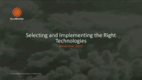 Selecting and Implementing the Right Technologies