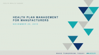 Managing Health Care Plans - Innovations and Impact of ProActive Plan Management on Financials