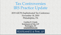 Tax Controversies - IRS Practice Update
