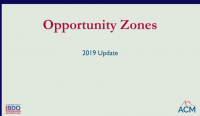 Opportunity Zones - Tax Perspective and Update