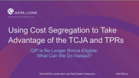 Cost Segregation in the Era of Tax Reform - Session Presented by Capstan