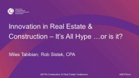 Innovation in Real Estate & Construction - It's All Hype…or is it?