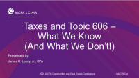 What We Know About Taxes and 606 (and What We Don't!)