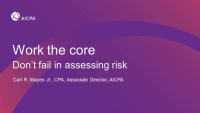 Work the Core: Don't Fail in Assessing Risk