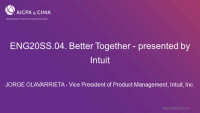 ENG20SS.04. Better Together - presented by Intuit