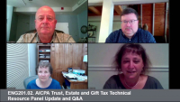 ENG201.02. AICPA Trust, Estate and Gift Tax Technical Resource Panel Update and Q&A