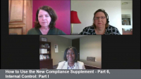 How to Use the New Compliance Supplement - Part 6, Internal Control: Part I
