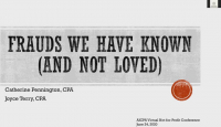 Frauds We Have Known & Not Loved - A Look at Frauds in Small Organizations