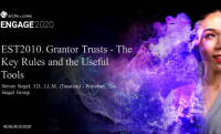 EST2010. Grantor Trusts - The Key Rules and the Useful Tools