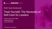 EDG2011. Treat Yourself: The Necessity of Self-Care for Leaders