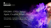 FIN2001. CFO; Change Agent, Co-pilot, What's Next?