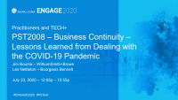 PST2008. Business Continuity - Lessons Learned from Dealing with the COVID-19 Pandemic