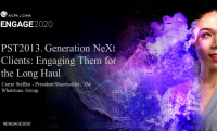 PST2013. Generation NeXt Clients: Engaging Them for the Long Haul
