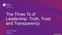EDG2010. EDGE KEYNOTE: The Three Ts of Leadership: Truth, Trust and Transparency