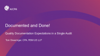 Documented and Done! Quality Documentation Expectations in a Single Audit