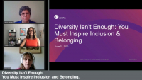 Diversity Isn't Enough. You Must Inspire Inclusion and Belonging.