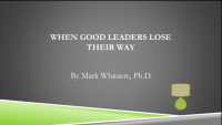 When Good Leaders Lose Their Way