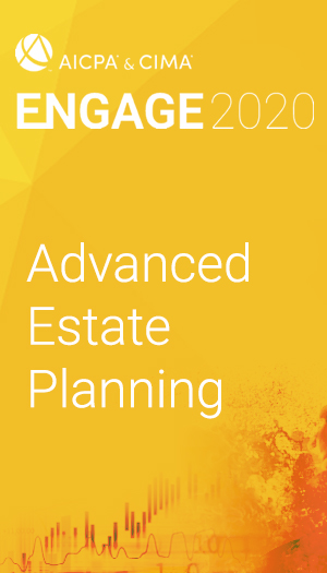 Advanced Estate Planning (as part of ENGAGE 2020)