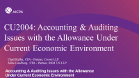 Accounting & Auditing Issues with the Allowance Under Current Economic Environment