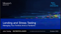 Lending and Stress Testing - A Preview: Managing Your Portfolio Amid a Pandemic