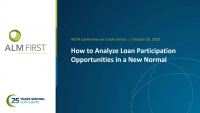 How to Analyze Loan Participation Opportunities in a New Normal