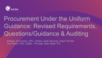 Procurement Under the Uniform Guidance: Revised Requirements, Questions/Guidance & Auditing