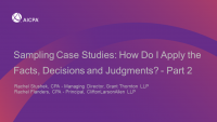 Sampling Case Studies: How Do I Apply the Facts, Decisions and Judgments? - Part 2