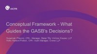 Conceptual Framework - What Guides the GASB's Decisions?