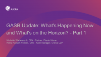 GASB Update: What's Happening Now and What's on the Horizon? - Part 1