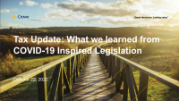 Tax Update: What we have learned from COVID-19 Inspired Legislation