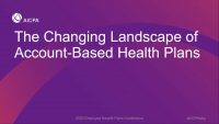 The Changing Landscape of Account-Based Health Plans